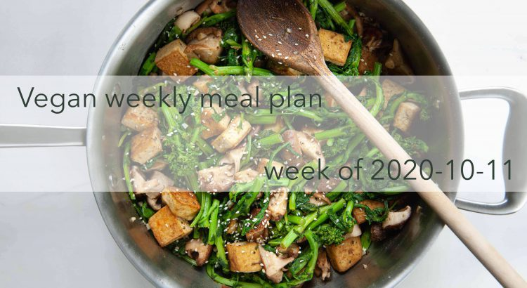 Weekly Meal Plan Vegan 2020-10-11 Cover Photo Optimized