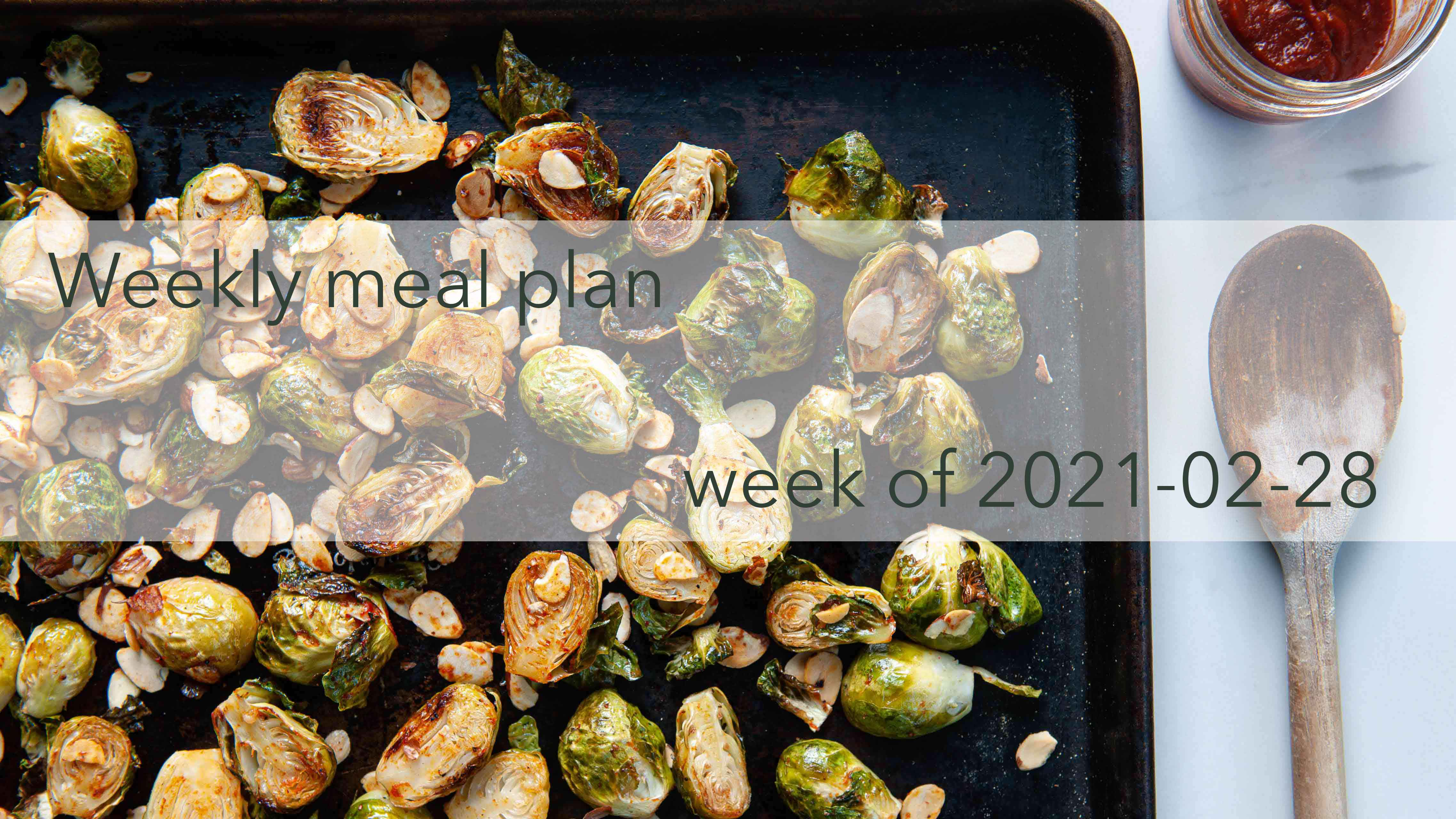 Weekly Meal Plan 2021-02-28 Cover Photo