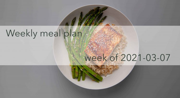 Weekly Meal Plan 2021-03-07 Cover Photo