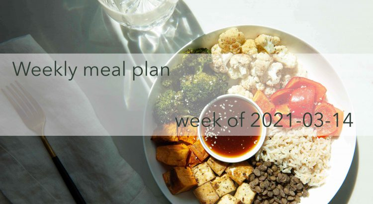 Weekly Meal Plan 2021-03-14 Cover Photo